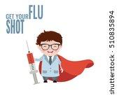 get your flu shot. vaccine sign....   Shutterstock .eps vector #510835894