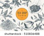 tea shop frame vector... | Shutterstock .eps vector #510836488