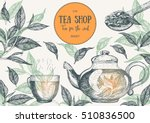 tea shop frame vector... | Shutterstock .eps vector #510836500