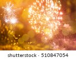 fireworks at new year and copy... | Shutterstock . vector #510847054