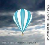 blue hot air balloon in clouds | Shutterstock .eps vector #510871438