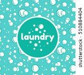vector illustration of laundry. ...   Shutterstock .eps vector #510884404