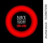 black friday abstract...   Shutterstock . vector #510887050