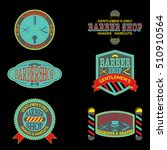 set of barber shop vintage... | Shutterstock .eps vector #510910564