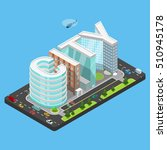 flat isometric city word... | Shutterstock .eps vector #510945178