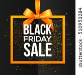 black friday sale white sign in ... | Shutterstock . vector #510953284