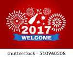 welcome new year 2017.... | Shutterstock .eps vector #510960208