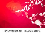 abstract low poly background ... | Shutterstock . vector #510981898