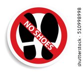 no shoes sign on white... | Shutterstock . vector #510998998