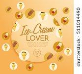 ice cream elements   vector... | Shutterstock .eps vector #511014490