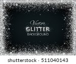 shiny background with silver... | Shutterstock .eps vector #511040143