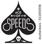Ace Of Speeds Motorcycle Or Ca...
