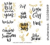 hand drawn holiday lettering ... | Shutterstock .eps vector #511058449
