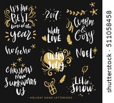 hand drawn holiday lettering ... | Shutterstock .eps vector #511058458