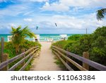 walkway to famous south beach ... | Shutterstock . vector #511063384