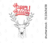 happy holiday   lettering... | Shutterstock .eps vector #511065658
