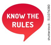 know the rules  red speech... | Shutterstock .eps vector #511076380