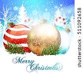 christmas. baubles. | Shutterstock .eps vector #511092658