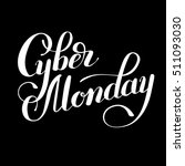 cyber monday black and white... | Shutterstock .eps vector #511093030