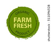 farm fresh badge label vector.... | Shutterstock .eps vector #511096528