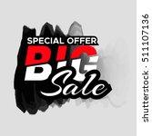 grunge ink design big sale... | Shutterstock .eps vector #511107136