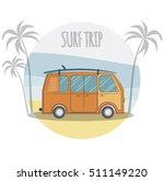 surfing time poster. summer... | Shutterstock .eps vector #511149220