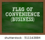 flag of convenience business... | Shutterstock . vector #511163884