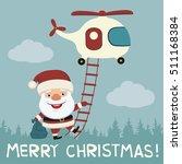 merry christmas  funny santa... | Shutterstock .eps vector #511168384