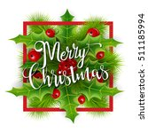 merry christmas greetings card... | Shutterstock . vector #511185994