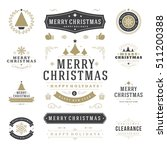 christmas labels and badges... | Shutterstock .eps vector #511200388