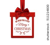 we wish you a very merry... | Shutterstock . vector #511214830