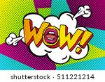 wow word bubble. wow message in ... | Shutterstock .eps vector #511221214