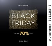 black friday design for... | Shutterstock . vector #511226548