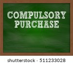 compulsory purchase handwritten ... | Shutterstock . vector #511233028