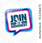join the movement motivation... | Shutterstock .eps vector #511236673