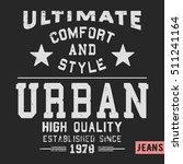 t shirt print design. urban... | Shutterstock .eps vector #511241164
