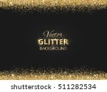 black and gold background with... | Shutterstock .eps vector #511282534