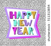 happy new year banner in... | Shutterstock .eps vector #511313854
