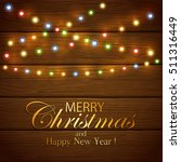 colorful christmas light on...   Shutterstock .eps vector #511316449