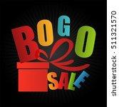 bogo sale buy one get one free... | Shutterstock . vector #511321570
