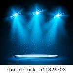 illuminated round stage podium... | Shutterstock .eps vector #511326703