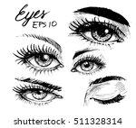 eyes set. hand drawn sketch.... | Shutterstock .eps vector #511328314