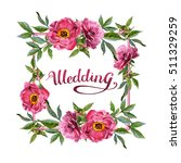 wildflower peony flower frame... | Shutterstock . vector #511329259