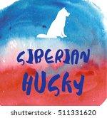 cute siberian husky vector | Shutterstock .eps vector #511331620