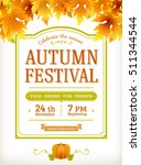 autumn festival invitation.... | Shutterstock .eps vector #511344544