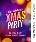 lets celebrate xmas party... | Shutterstock .eps vector #511344904