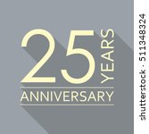 25 years anniversary icon.... | Shutterstock .eps vector #511348324