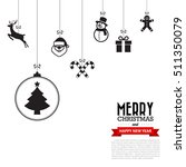 merry christmas and happy new...   Shutterstock .eps vector #511350079