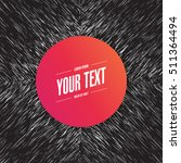 abstract round text box design...   Shutterstock .eps vector #511364494