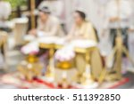 blurred image of wedding style... | Shutterstock . vector #511392850